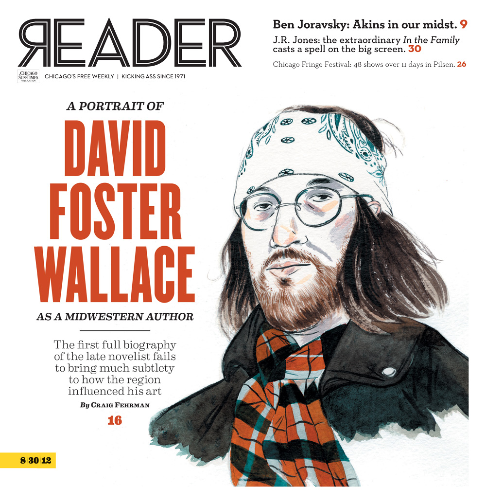 a typical case of a small town boy who betrayed his roots david in this week s chicago reader i ve got a long review essay on david foster wallace the review part centers on every love story is a ghost story
